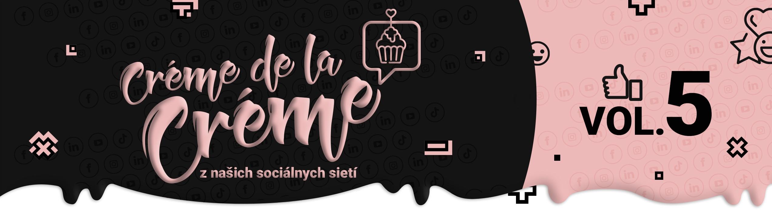 Social Créme de la créme VOL.5 - Blackout, CSR a 1.apríl
